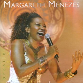 Margareth Menezes Brasileira Ao Vivo
