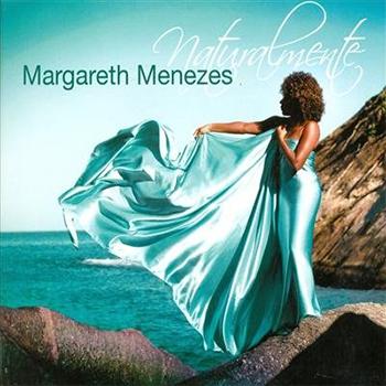 Margareth Menezes Naturalmente