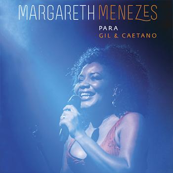 Margareth Menezes Para Gil & Caetano
