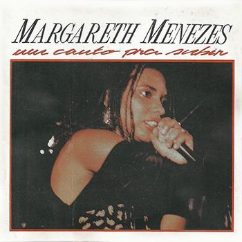 Margareth Menezes Um Canto Pra Subir